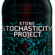 Stochasticity Your Father Smelt Of Elderberries